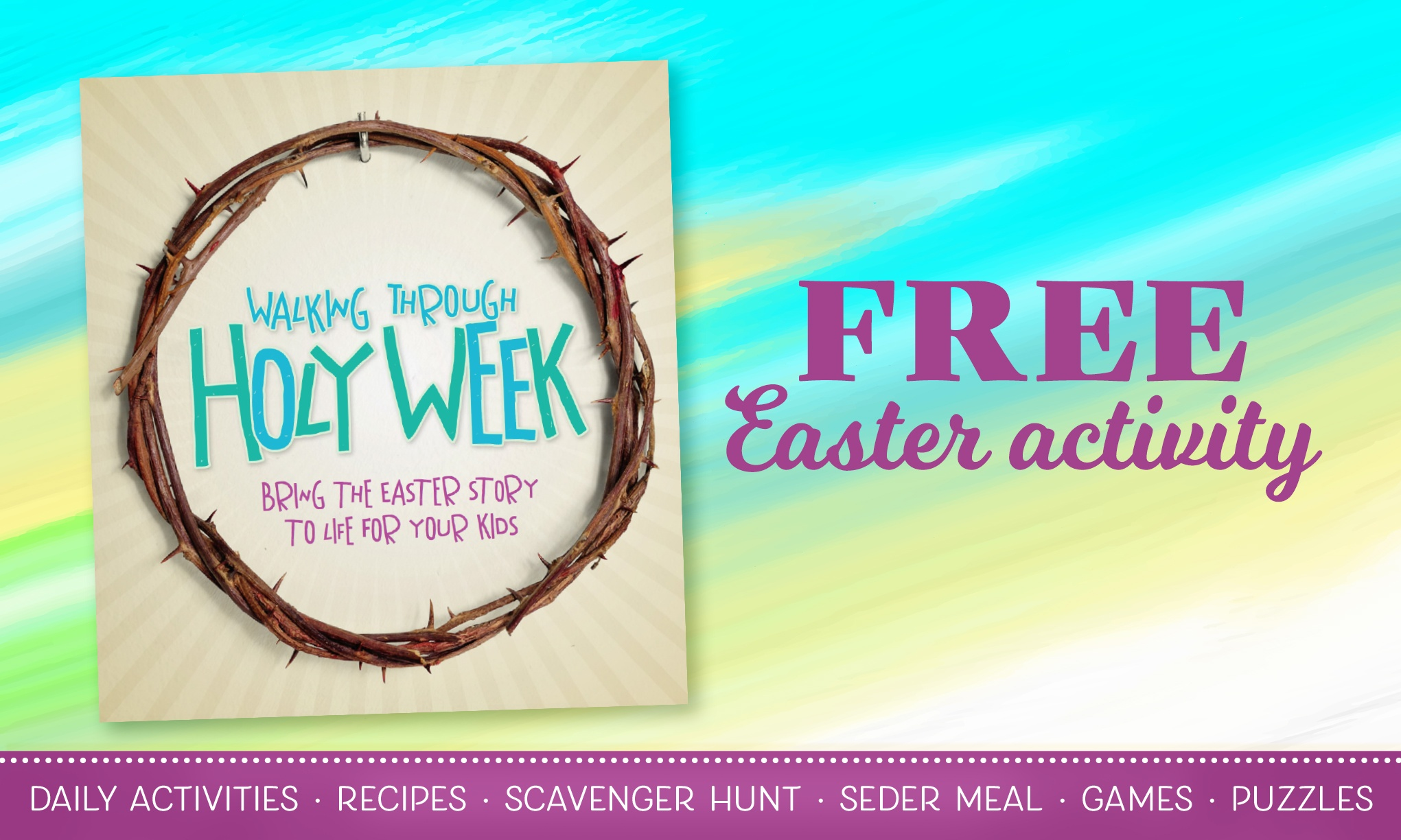 Walking Through Holy Week - A Free Easter Activity