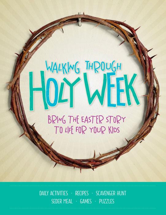 Walking Through Holy Week cover image